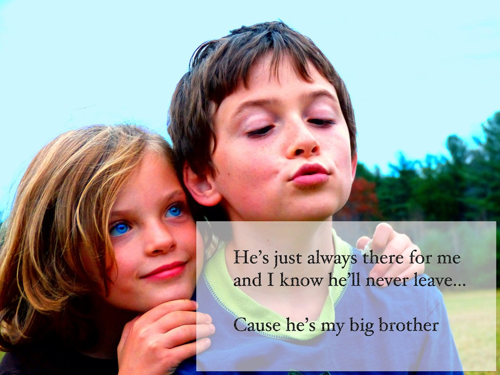 Big Brother Quote 1 Picture Quote #1