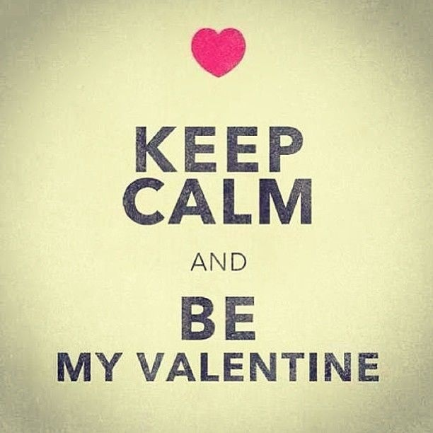Be My Valentine Quote 2 Picture Quote #1