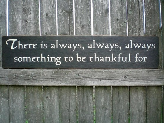 Be Thankful Quote 1 Picture Quote #1
