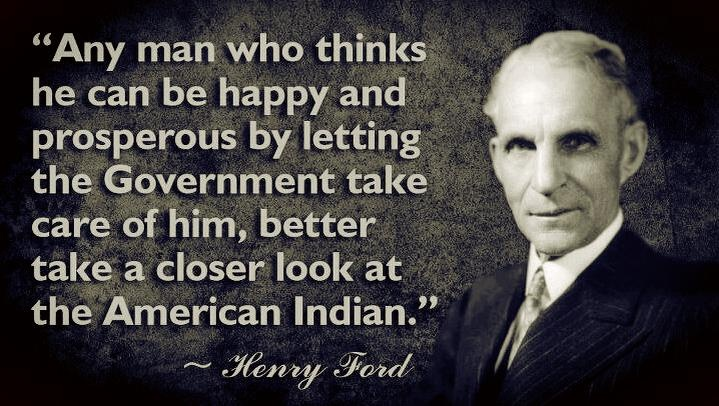 Henry Ford Quote American Indian 1 Picture Quote #1