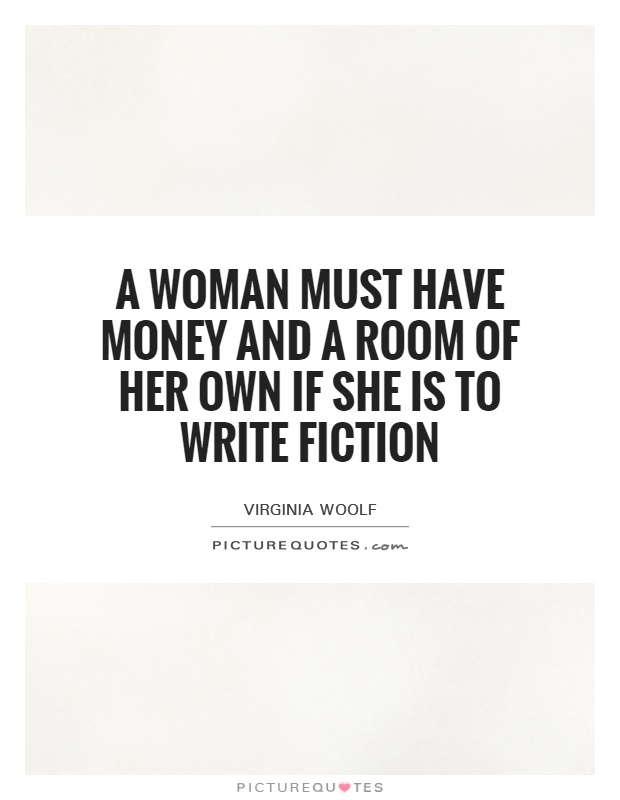 women in fiction a room of 2018-7-6 women are brought here and bred to  rated t for suggestiveness and language rated: fiction t - english  he crossed the small room.