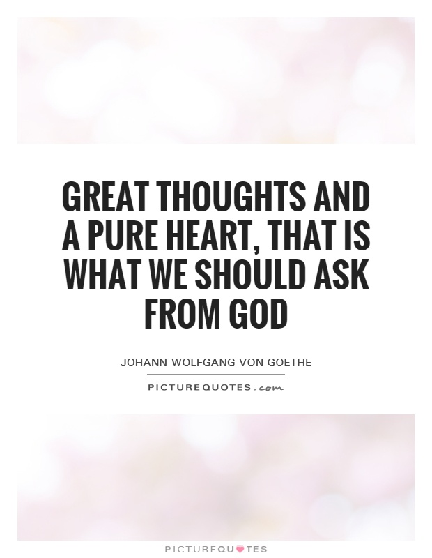 pure heart quotes pure heart sayings pure heart