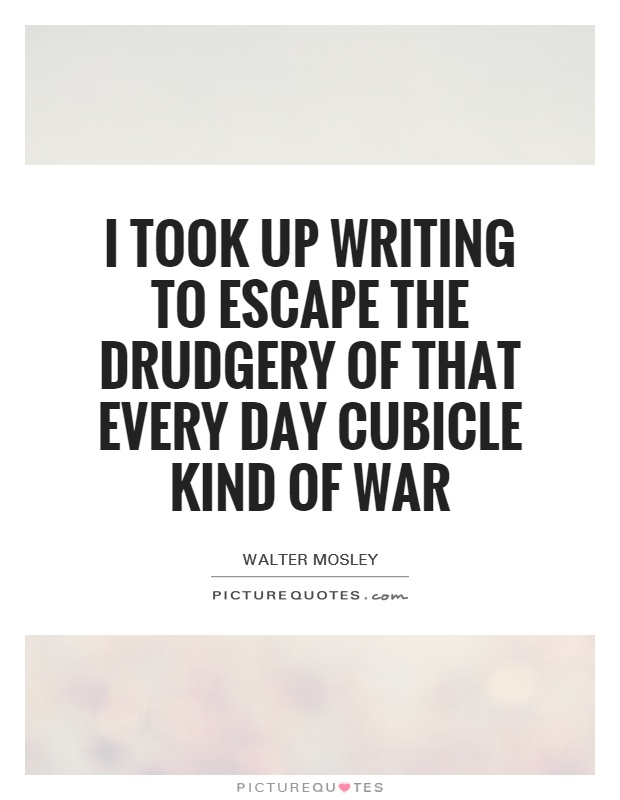 Cubicle quotes cubicle sayings cubicle picture quotes for Motivational quotes for office cubicle