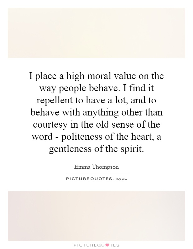importance of moral values quotes Ethical wills / legacy letters your legacy of values quotes about values your life is your statement to the world representing your values is the most important.