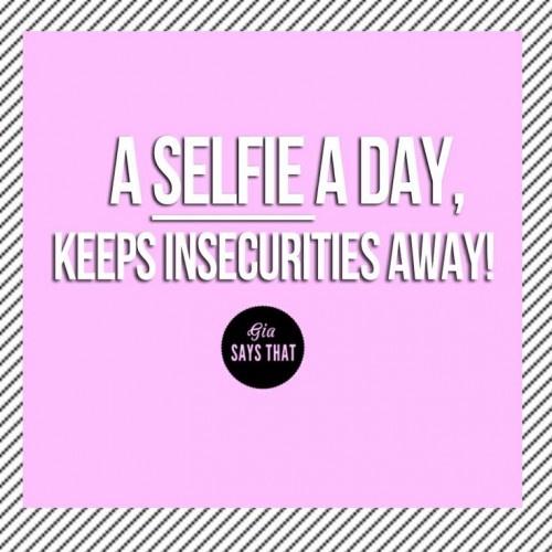 Selfie Quote 6 Picture Quote #1