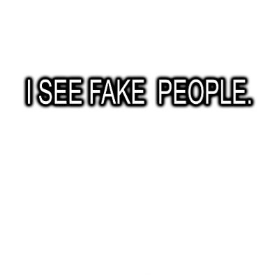 Fake People Quote 1 Picture Quote #1