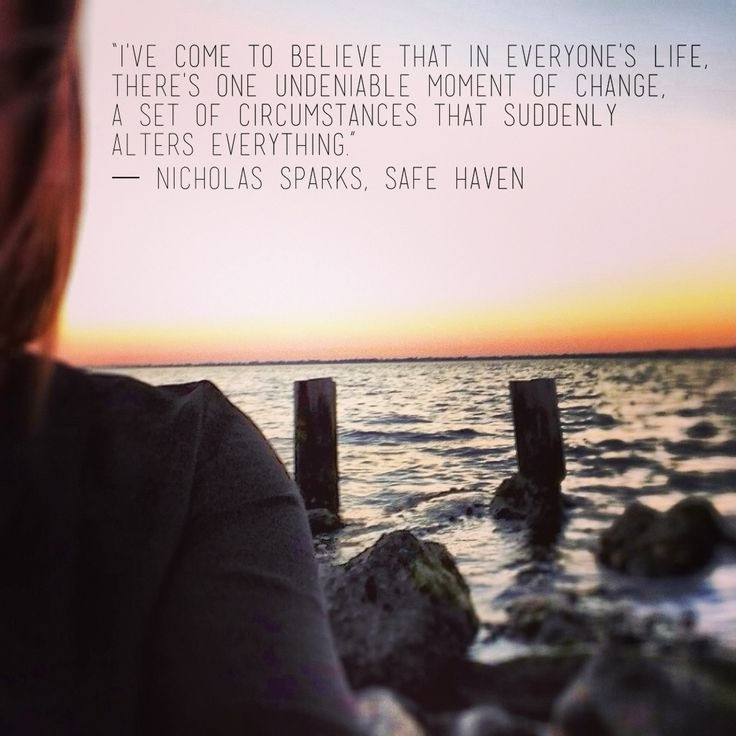 Safe Haven Nicholas Sparks Quote 3 Picture Quote #1