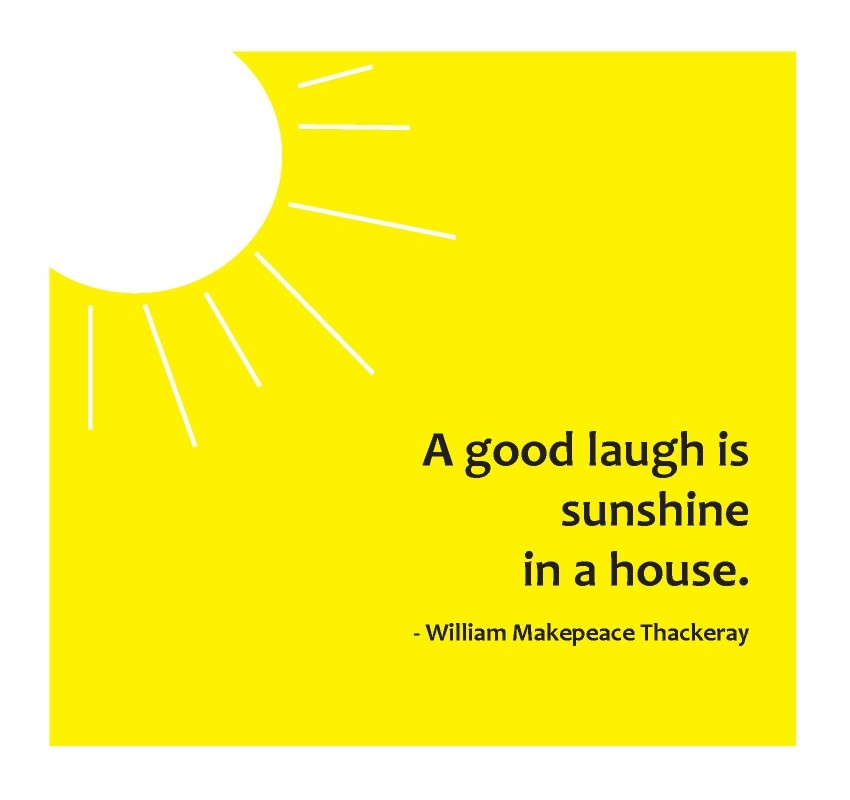 Sunshine And Laughter Quote 1 Picture Quote #1