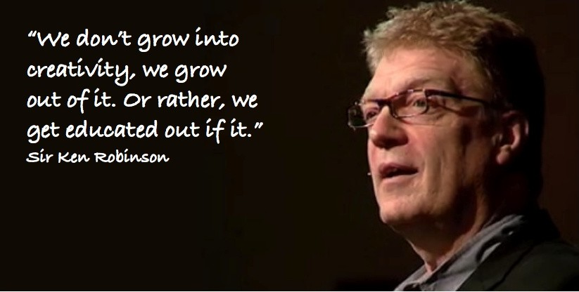 Sir Ken Robinson Creativity Quote 1 Picture Quote #1