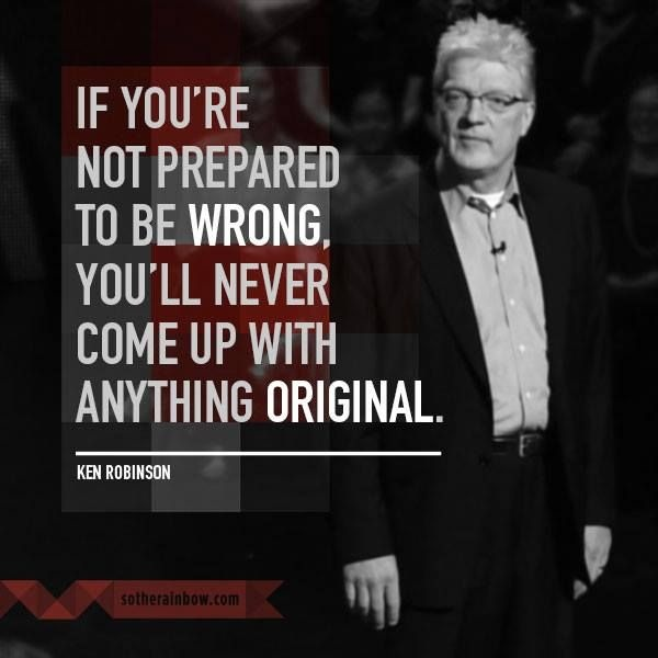 Sir Ken Robinson Creativity Quote 4 Picture Quote #1