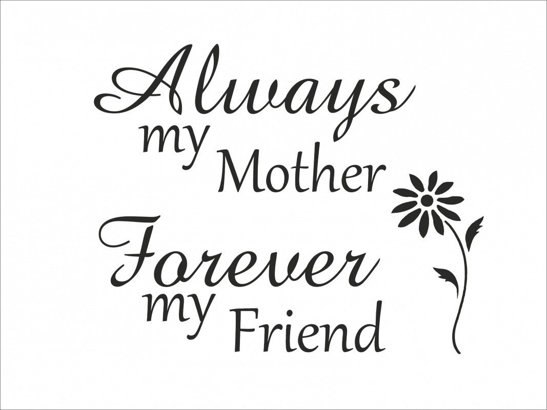 Mothers And Daughters Quotes Friendship Mother Daughter Quote  Quote Number 580473  Picture