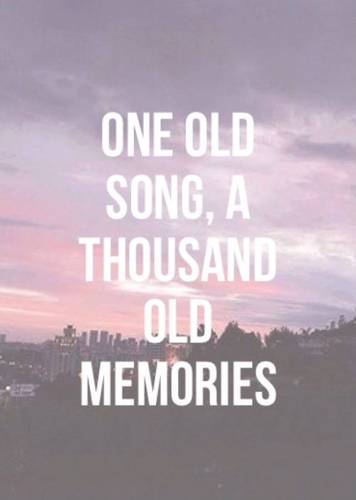 Old Memories Quote 1 Picture Quote #1