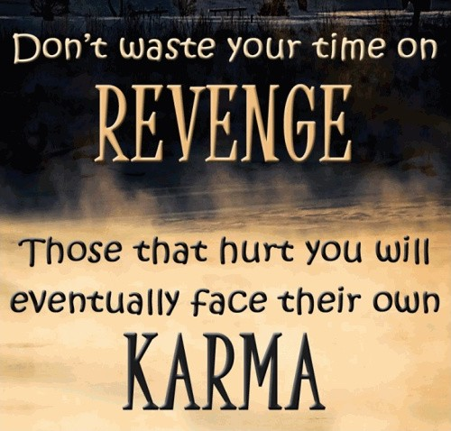 Bad Karma Quote Revenge Quote 1 Picture Quote #1