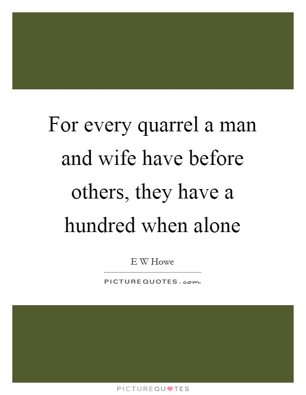 Quotes For Husband And Wife Quarrels: Man And Wife Quotes & Sayings