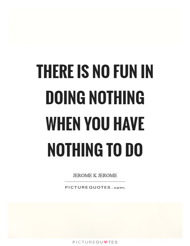 Jerome K Jerome Quotes & Sayings (139 Quotations)