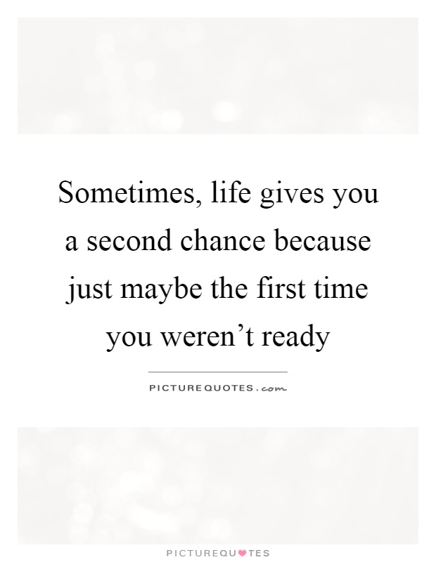Second Chance: First Life