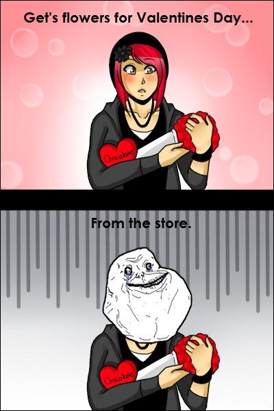 forever alone valentines quote 6 picture quote 1 - Forever Alone Valentines Day