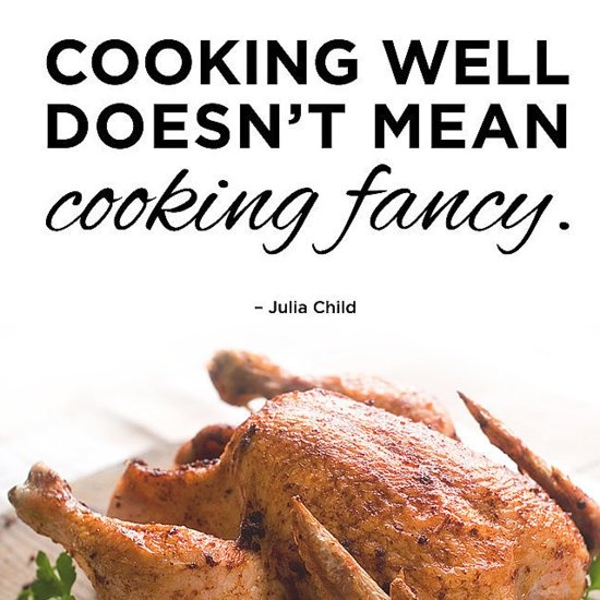 Inspirational Food Quote Cooking 1 Picture Quote #1
