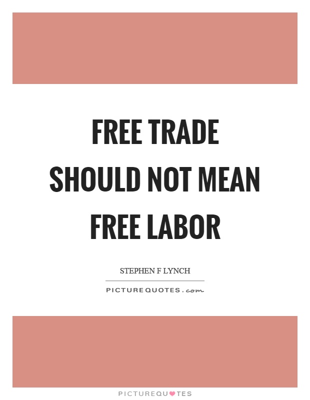 Free Trade Quotes