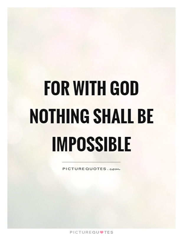 god nothing is impossible essay examples of charismatic god nothing is impossible essay