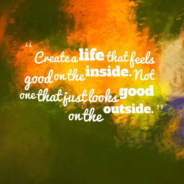 Feel Good Quote About Life 1 Picture Quote #1