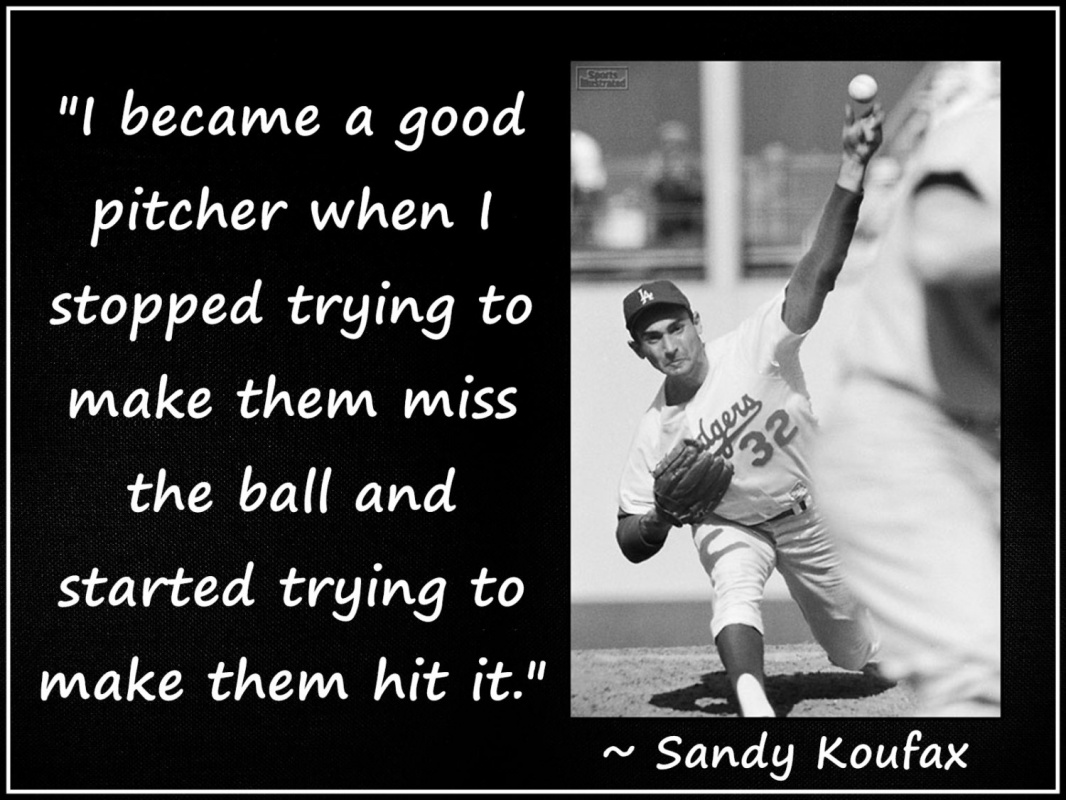 Sandy Koufax Baseball Quote 1 Picture Quote #1