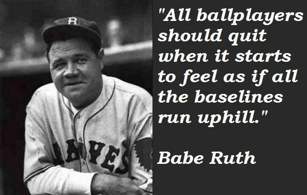 Famous Baseball Quote Babe Ruth 1 Picture Quote #1