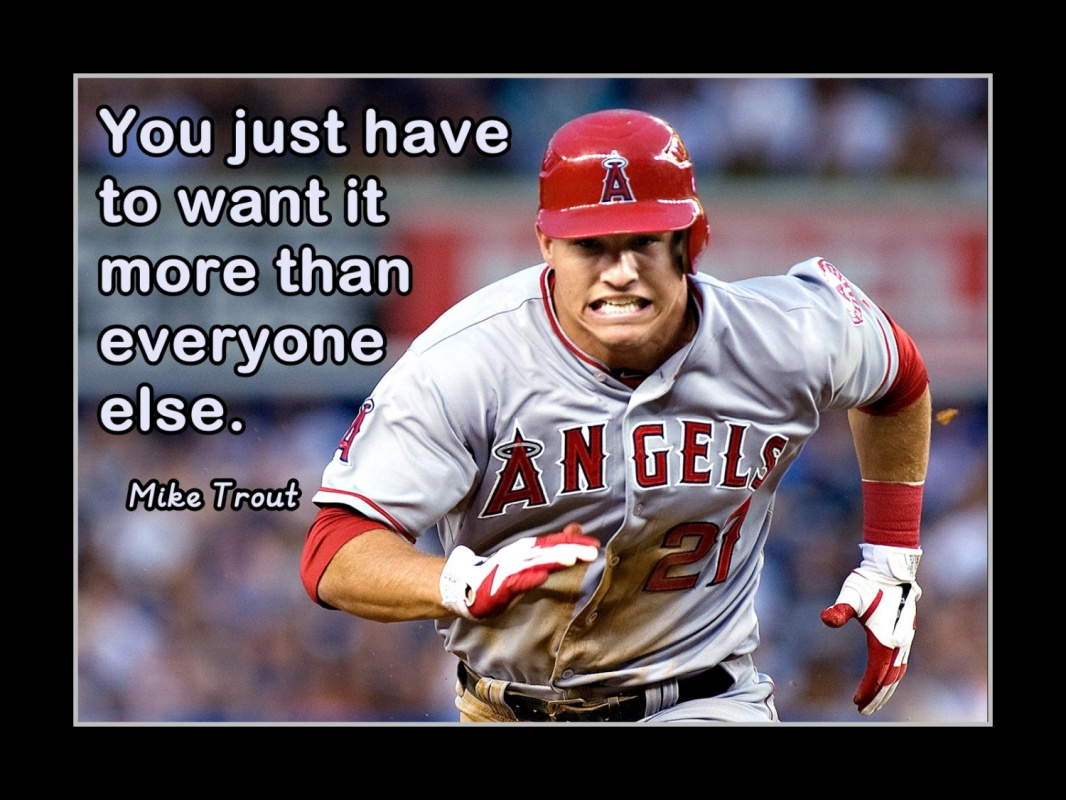 Mike Trout Baseball Quote 1 Picture Quote #1