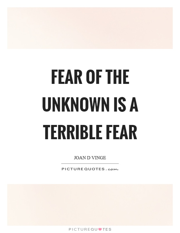 fear of the unknown is a Fear of the unknown is common to many anxiety disorders, university of illinois at chicago researchers find anticipatory anxiety is all about the unknown.