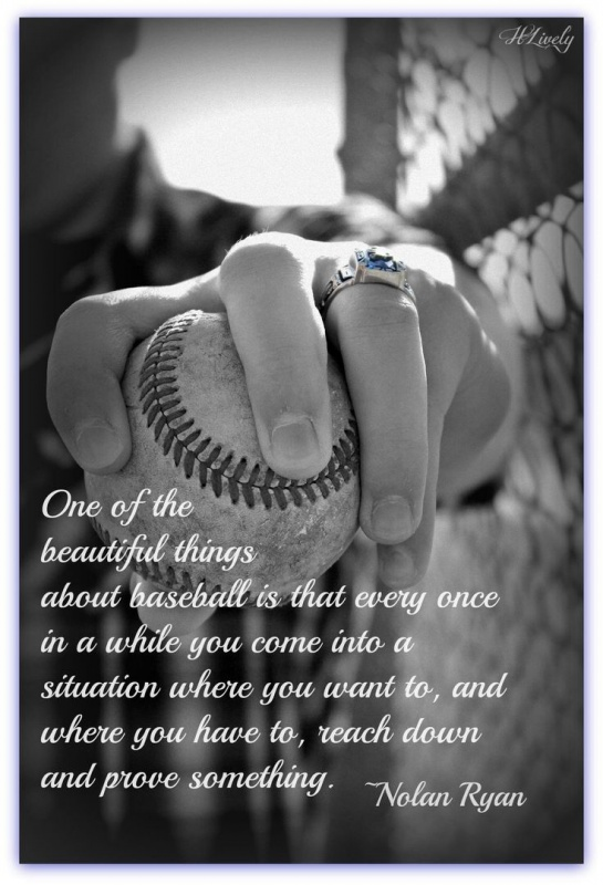 Nolan Ryan Baseball Quote 1 Picture Quote #1