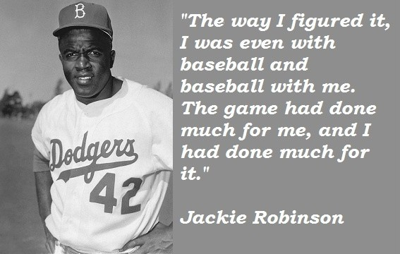 Jackie Robinson Famous Baseball Quote 1 Picture Quote #1