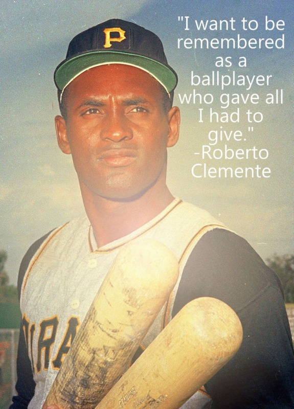 Roberto Clemente Baseball Quote 1 Picture Quote #1