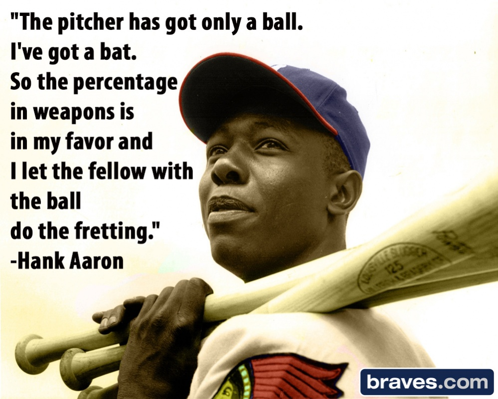 Hank Aaron Baseball Quote 1 Picture Quote #1