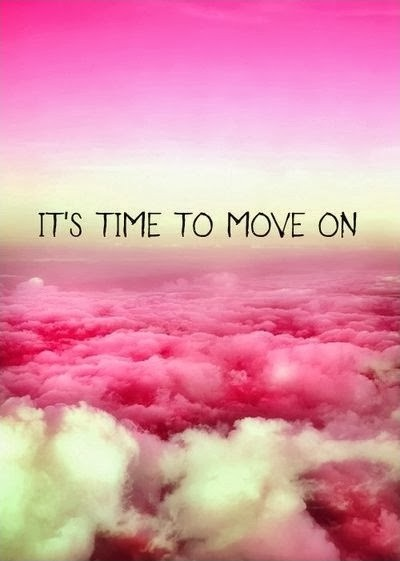 Time To Move On Quote 1 Picture Quote #1