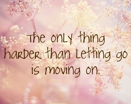 Move On Quote Letting Go Quote 1 Picture Quote #1