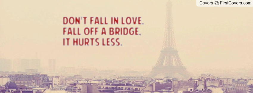 Falling In Love Hurts Quote 1 Picture Quote #1