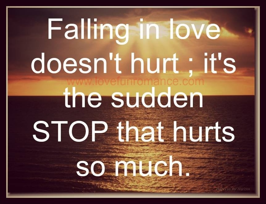 falling in love hurts quote quote number 584650