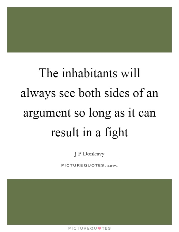 There are three sides to every argument