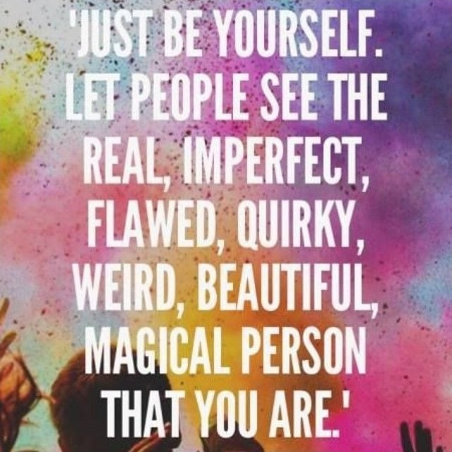 Just Be Yourself Quote 3 Picture Quote #1