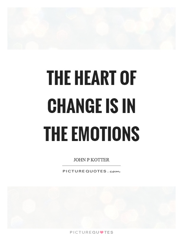 review of the heart of change john kotter and ivancevich Integrative paper only resources organized around the steps in kotter and cohen's the heart of change write a review of john kotter and dan cohen's book.