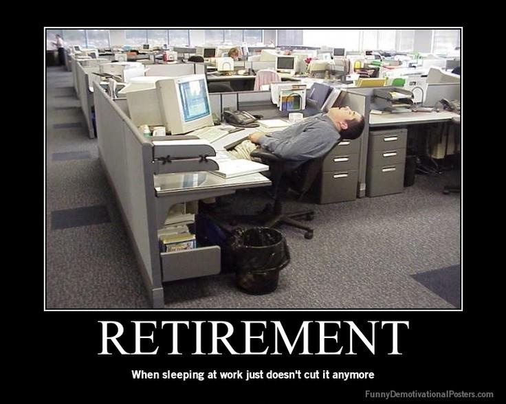 Retirement Quote 5 Picture Quote #1
