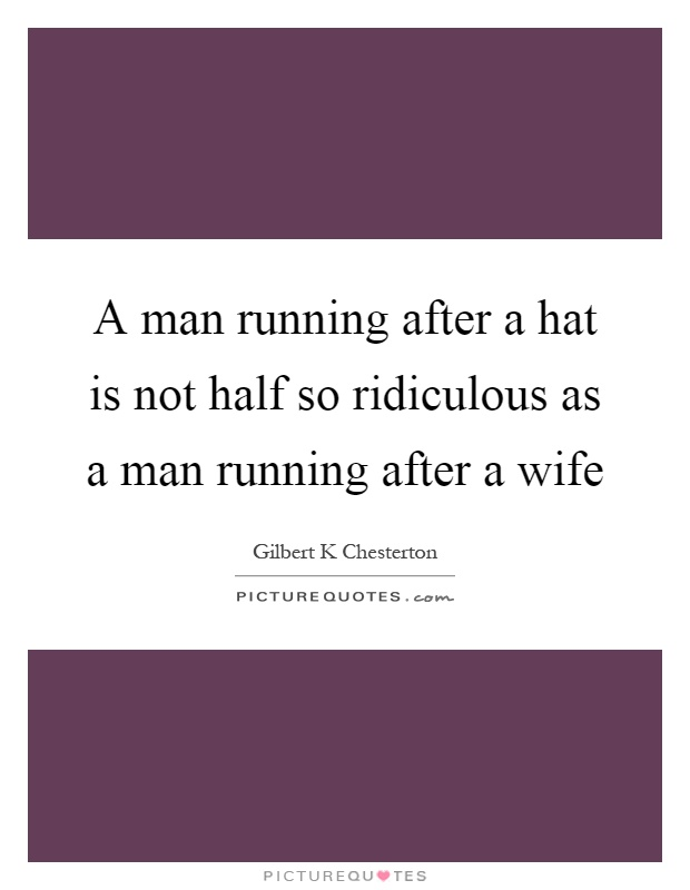 on running after ones hat by g k chesterton essay
