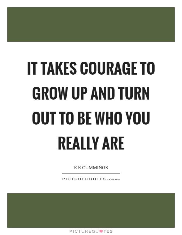 Courage to Grow Lyrics