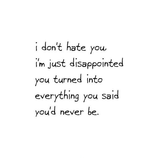 Disappointed Quotes About Love Tumblr : Disappointment Quotes & Sayings Disappointment Picture Quotes