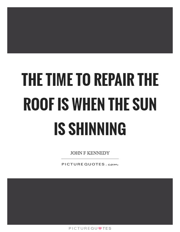 Roof Quotes | Roof Sayings | Roof Picture Quotes