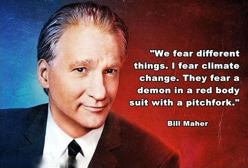Bill Maher Atheist Quote 1 Picture Quote #1