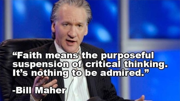 Bill Maher Atheist Quote 3 Picture Quote #1