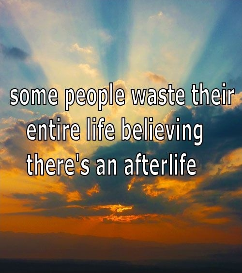 Atheist Quote On Life 1 Picture Quote #1