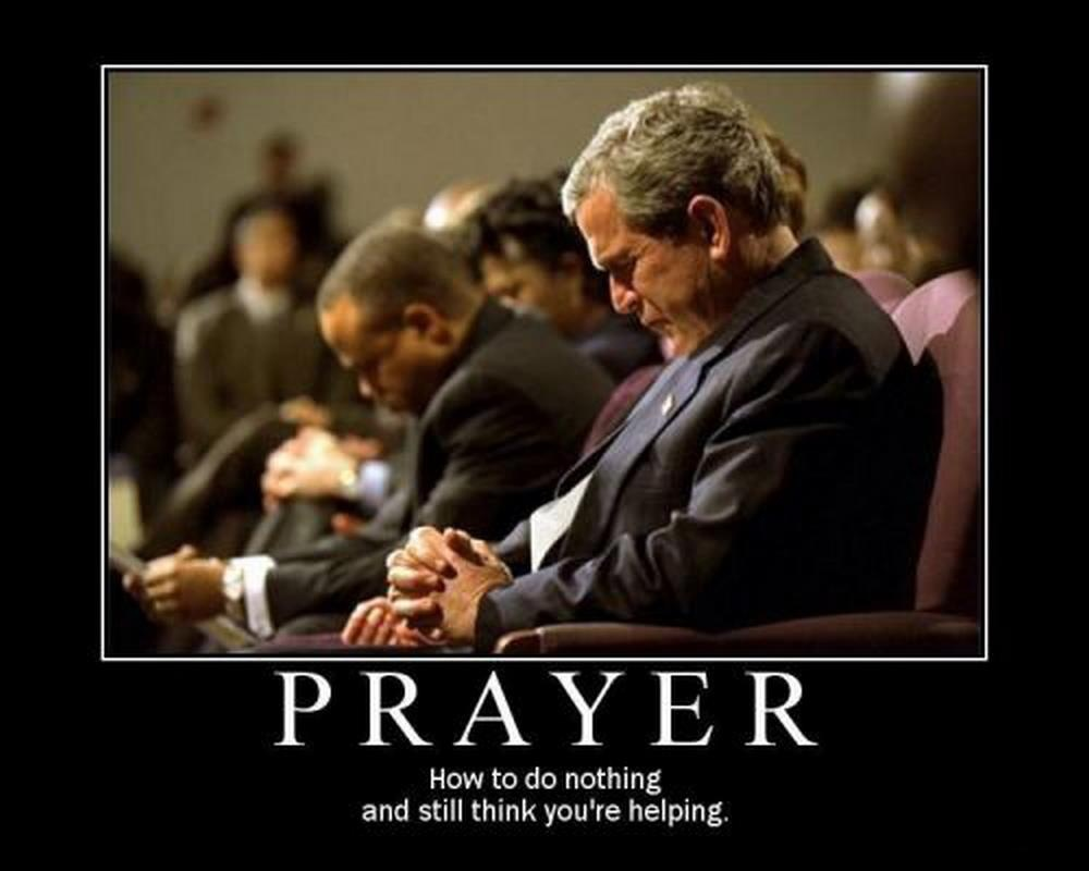 Atheist Quote About Prayer 1 Picture Quote #1