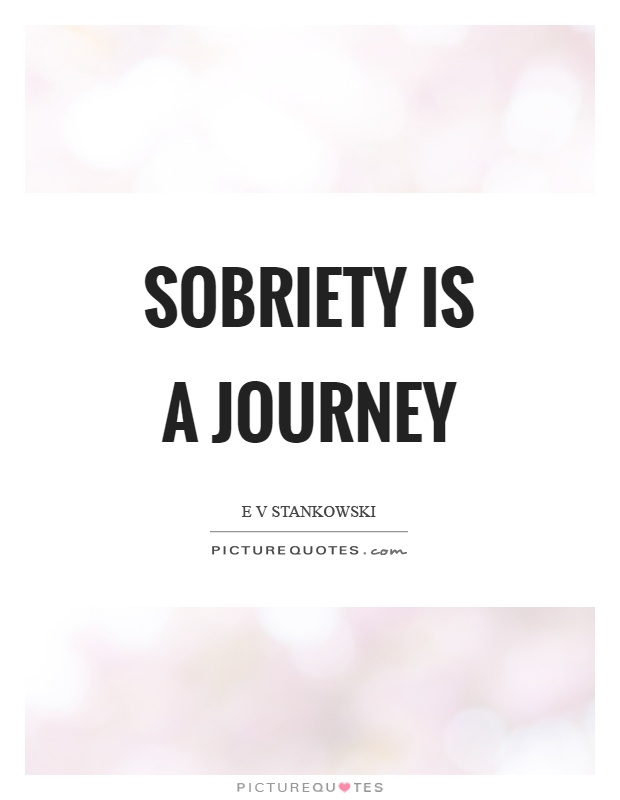 Sobriety Quotes Sobriety Sayings Sobriety Picture Quotes Awesome Quotes About Sobriety